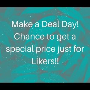Other - Make a Deal Day!